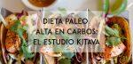 Dieta paleo alta en carbos: el estudio de Kitava